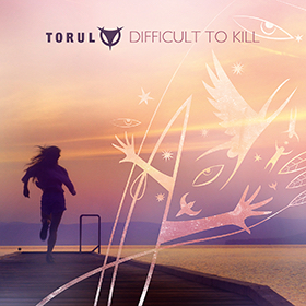 Torul-Difficult-To-Kill-280-1